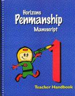 Horizons Penmanship 1 - Teacher's Handbook - Manuscript