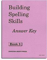 Building Spelling Skills - Book 3 - Answer Key
