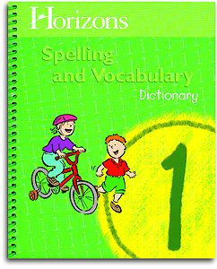 Horizons Spelling and Vocabulary 1 - Student Dictionary