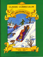 Classic Curriculum Arithmetic Workbook - Series 1 - Book 2