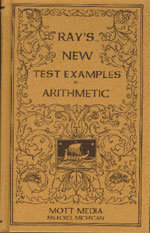 Ray's New Test Examples in Arithmetic - hardback