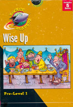 Rocket Readers - Wise Up - Pre-Level 1