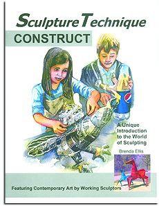 Sculpture Technique - Construct (Book 1)