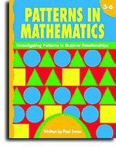 Patterns in Mathematics - Gr. 3-6