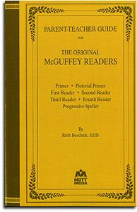 The Original McGuffey's Readers -  Parent-Teacher Guide