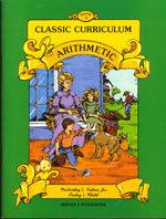 Classic Curriculum Arithmetic Workbook - Series 1 - Book 4
