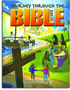 New Testament Student Text - Book 3 - Journey through the Bible
