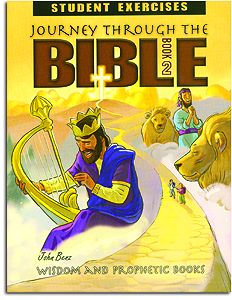 Wisdom and Prophetic Books Student Exercises - Book 2 - Journey through the Bibl