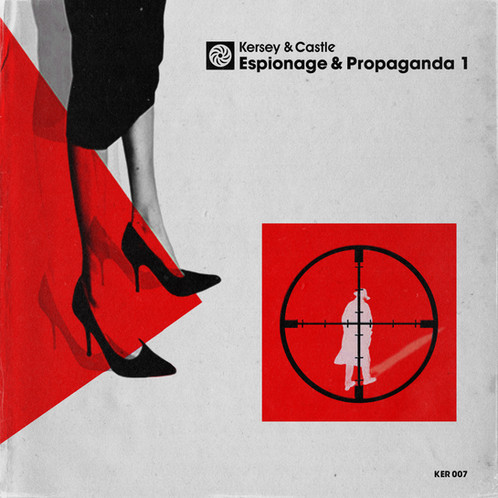 Kersey And Castle - Espionage & Propaganda (Compositions and Stems)