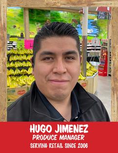 Hugo Jimenez - Produce Manager.jpg