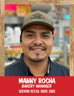 Manny Rocha - Bakery Manager.jpg