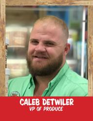 Caleb Detwiler - VP Produce.jpg