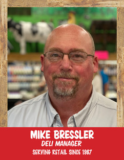 Mike Bressler - Deli Manager.jpg