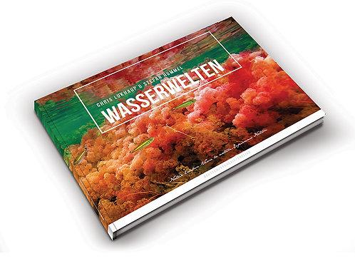 Wasserwelten (WaterWorlds) - C. Lukhaup/S. Hummel