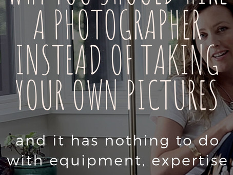 Why you should hire a photographer for your personal brand- and it has NOTHING to do with expertise!