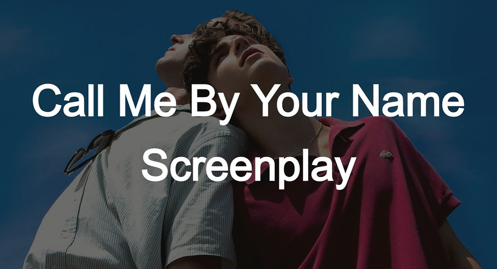 Call Me By Your Name Script