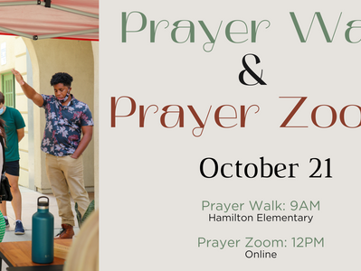 PRAYER & FASTING DAY - Prayer walk and Lunch Zoom Thursday October 21st.