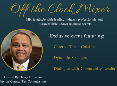 Off the Clock Mixer Hosted by Terry Baskin, Clayton County Tax Commissioner
