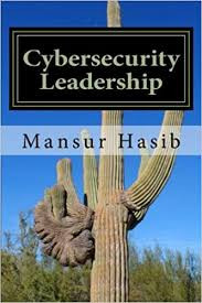 Cybersecurity Leadership: Powering the Modern Organisation - A Review