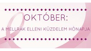 Október - a mellrák elleni küzdelem hónapja