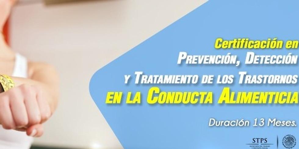 """CERTIFICACIÓN EN """"PREVENCIÓN, DETECCIÓN Y TRATAMIENTO DE LOS TRASTORNOS EN LA CONDUCTA ALIMENTICIA""""."""