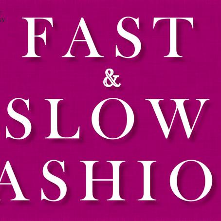 Fast Fashion & Slow Fashion – The Environmental Impact of Fast Fashion