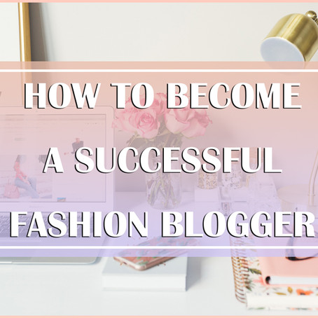 How to become a Successful Fashion Blogger in India – Tips & Tricks to Start a Famous Fashion Blog