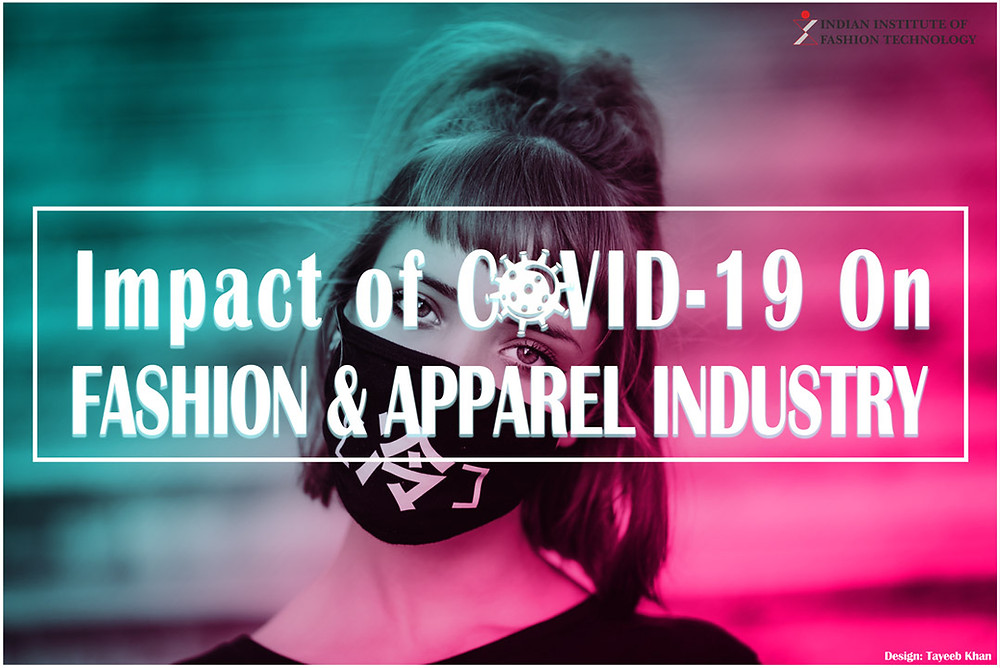 Impact of COVID-19 on Fashion & Apparel Industry