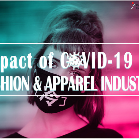 Impact of COVID 19 on Fashion & Apparel Industry | Will It Change The Way People Dress