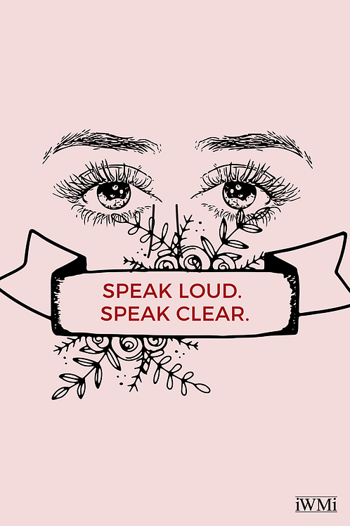 Speak Loud, Speak Clear