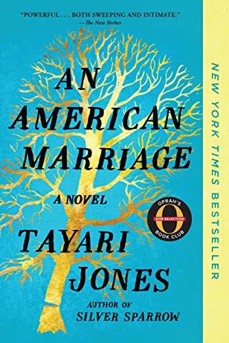 An American Marriage (Oprah's Book Club): A Novel by [Jones, Tayari]