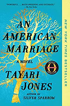 An American Marriage (Oprah's Book Club): A Novel (Oprah's Book Club 2018 Selection) by [Jones, Tayari]