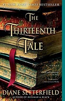 The Thirteenth Tale: A Novel by [Setterfield, Diane]