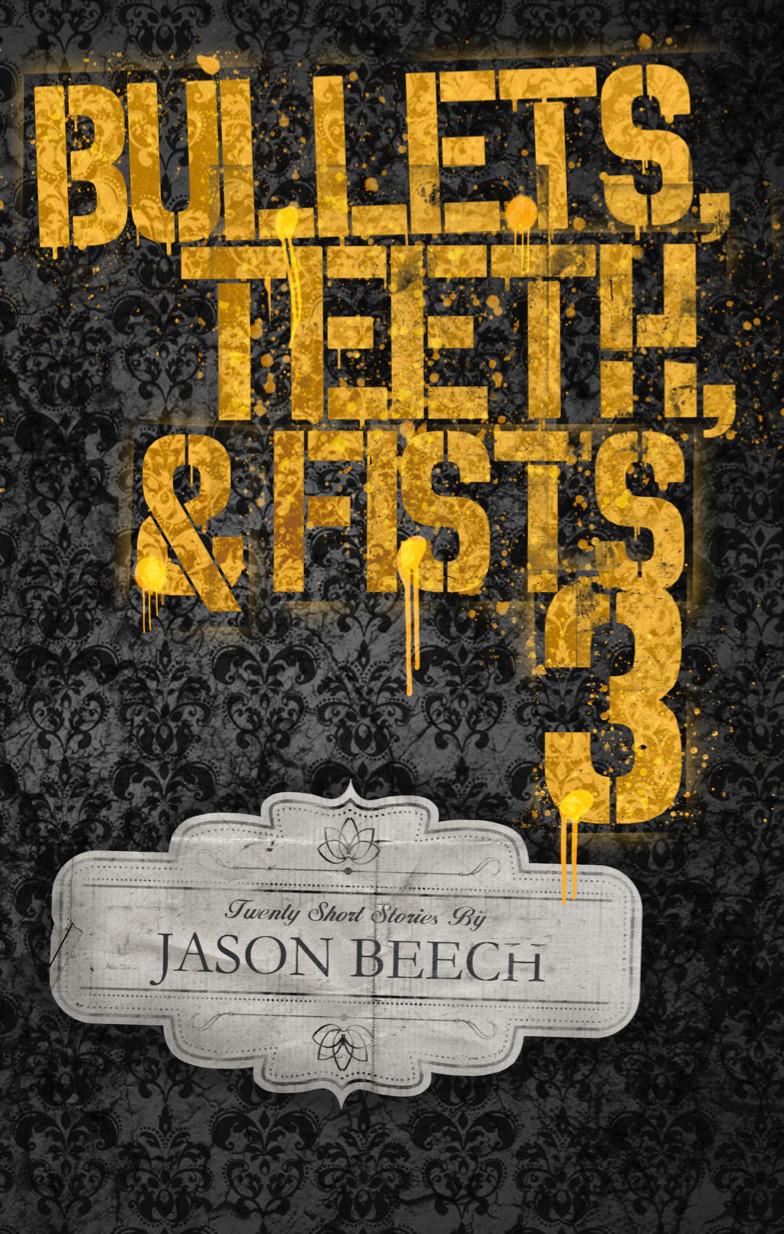 Jason Beech Bullets3 Book Cover