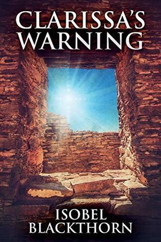 Clarissa's Warning by Isobel Blackthorn