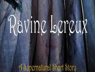 Coming Soon:Ravine Lereux