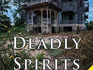 Book Review:  Deadly Spirits by E. Michael Helms