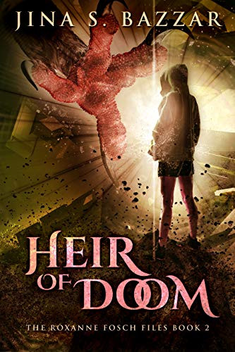 Heir Of Doom (The Roxanne Fosch Files Book 2) by [Bazzar, Jina S.]