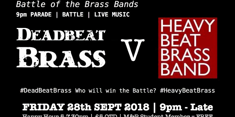 MATT & PHREDS BATTLE OF THE BRASS BANDS FT DEADBEAT BRASS & HEAVY BEAT BRASS!
