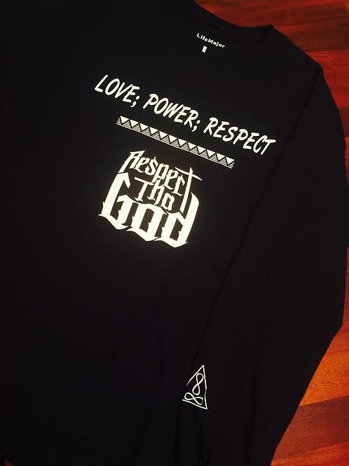 """""""Love, Power, Respect"""" Long Sleeve T"""
