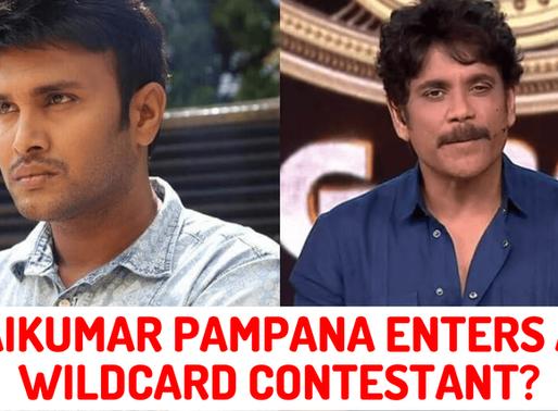 Surya Kiran  will leave the BiggBoss4 house and Saikumar Pampana will join as wild card entry