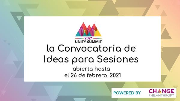2021 Unity Summit convacatoria de ideas para sesions hasta el 26 de febrero
