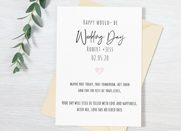 Happy Would - be Wedding Day Card