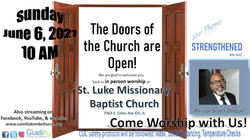 The Doors of the Church are Open!