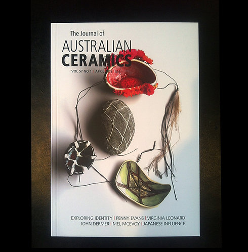 The Journal of AUSTRALIAN CERAMICS - April 2018