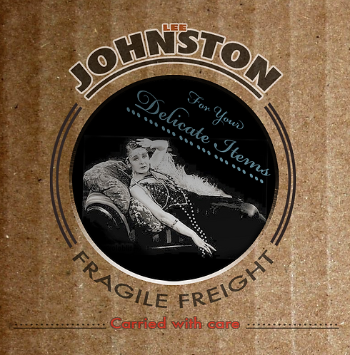 Lee Johnston Fragile Freight - carried with care