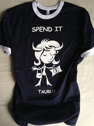 """TAURUS """"SPEND IT"""" NAVY RINGER TEE"""