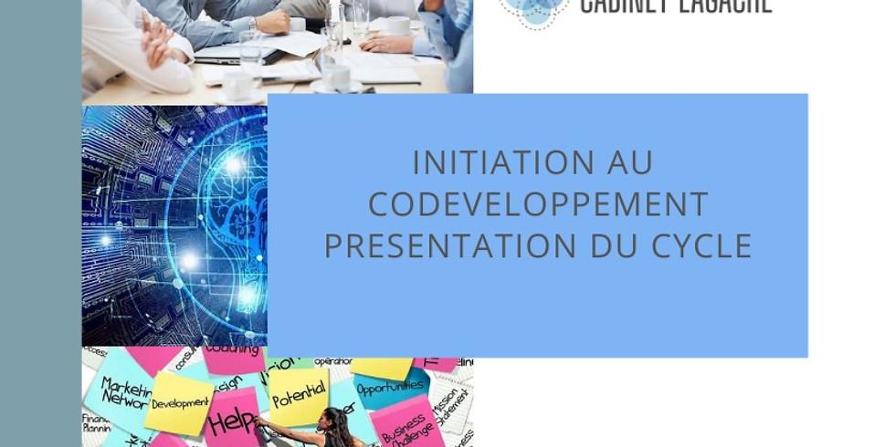 Initiation au CoDéveloppement et présentation du cycle - 16 sept 20