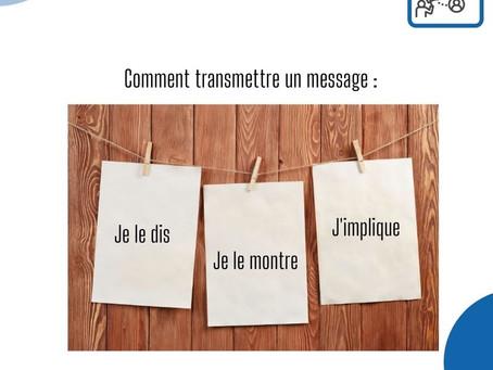 Transmettre un message efficacement !