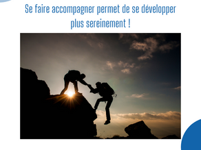 Se faire accompagner !